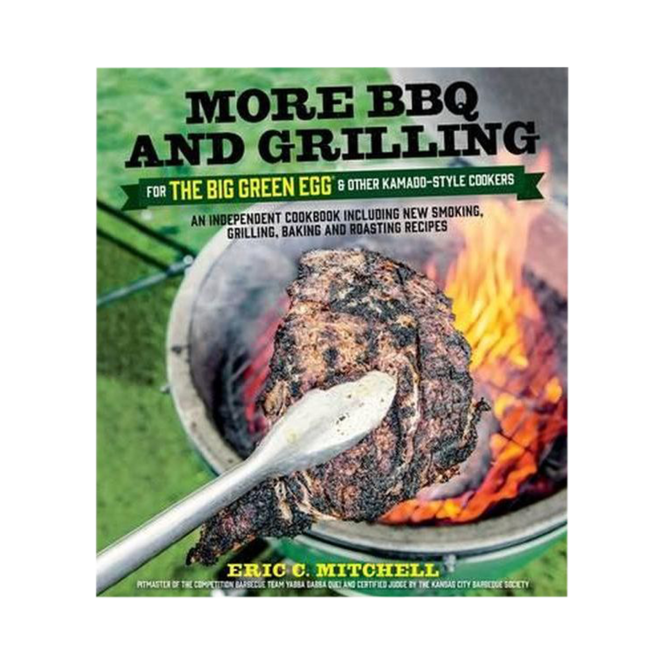 Photo de Livre More BBQ and Grilling for the Big Green Egg Vue 1